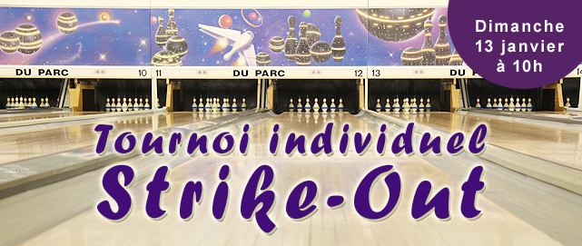 Tournoi Strike-Out salon Du Parc